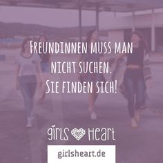 Markiert eure besten Freundinnen, wenn ihr froh seid, dass ihr euch gefunden habt.  Mehr Sprüche auf: www.girlsheart.de  #beste #freundin #freundinnen #4ever