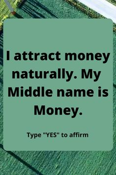 I attract money naturally. My middle name is money. Would you like to manifest your dream life ? Want to learn law of attraction & How LOA works? If, yes save this law of attraction quote to your board and start learning to reprogramme your subconsious mind to manifest money, love, success instantly. #manifestationlawofattraction#lawofattractions#abundance#manifestationaffirmations#universe #manifestdreamlife#manifestmoney#subconsciousmind#howtomanifestmoney Middle Name, The Middle, Manifestation Law Of Attraction, Law Of Attraction Quotes, Lucky Symbols, Attract Money, Money Affirmations, Money Quotes, To Manifest