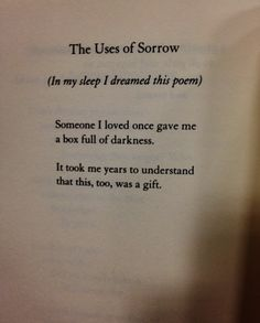 "Poem - ""The Uses of Sorrow"" - Mary Oliver"