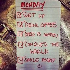 Happy new week friends!! #monday #conquertheworld
