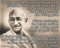 A great quote from Gandhi.