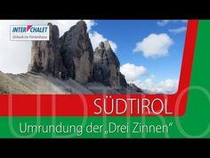 Ferienregion Südtirol - Die Drei Zinnen, Einblicke in die Umrundung der Drei Zinnen - YouTube