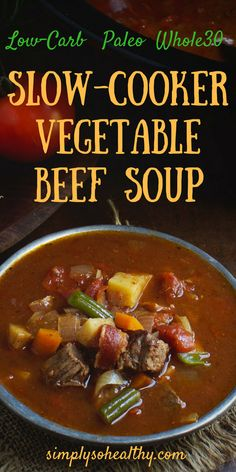 This Low-Carb Slow-Cooker Vegetable Beef Soup recipe hits the spot on cold days! This delicious soup can be part of a low-carb ketogenic Atkins gluten-free grain-free Paleo or Banting diet. Crock Pot Recipes, Low Carb Soup Recipes, Beef Soup Recipes, Ketogenic Recipes, Slow Cooker Recipes, Low Carb Soups, Whole30 Soup Recipes, Muffin Recipes, Casserole Recipes