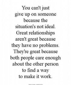 Great relationship comes with hardwork
