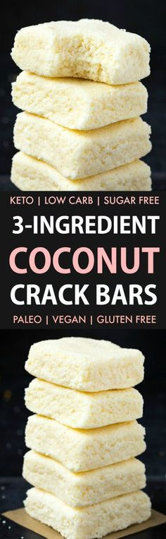 No Bake Coconut Crack Bars (Paleo Vegan Keto Sugar Free Gluten Free)- Easy healthy and seriously addictive coconut candy bars using just 3 ingredients and needing 5 minutes! The Perfect snack or dessert to satisfy the sweet tooth! Desserts Keto, Paleo Dessert, Dessert Recipes, Easy Desserts, Paleo Appetizers, Coconut Desserts, Dinner Dessert, Coconut Crack Bars, Coconut Candy