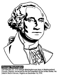 "Use Crayola® crayons, colored pencils, or markers to color the picture of former President George Washington.   Did you know?  On February 22, 1732 George Washington was born in Westmoreland County, Virginia. He commanded the Continental Army in the American Revolution, and was later made a delegate to the Constitutional Convention. He was then selected to serve as the first president of the United States. George Washington is regarded as a ""founding father"" of the United States. He died in…"