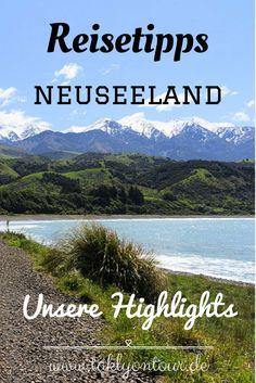 ✰ Unsere Neuseeland Highlights: Lieblingsplätze, Sehenswertes, Wanderwege, Spartipps, Campingtipps und vieles mehr. Alle Reisetipps auf einen Blick.