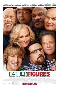 FATHER FIGURES | In theaters December 22, 2017