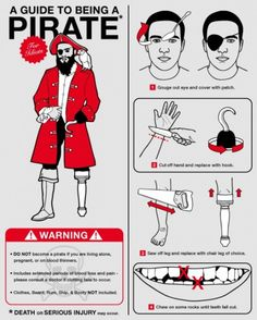 Funny Infographics - How to become a pirate. A guide to become a pirate. Pirate Art, Pirate Life, Starwars, Superman, Funny Memes, Hilarious, Dora Funny, It's Funny, Humor Grafico