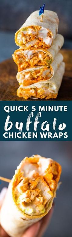 5 Minute Buffalo Chicken Wraps. Great tortilla recipe for a snack or lunch recipe