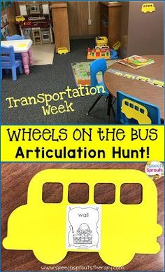 Wheels On The Bus- Transportation Week! Go on an articulation hunt with foam or die-cut buses in Speech therapy. Fun!