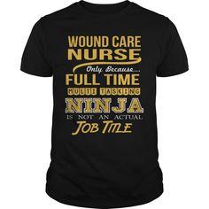 WOUND CARE NURSE - NINJA GOLD