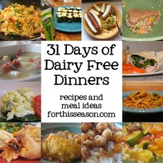 """31 Days of Dairy Free Dinners - simple, """"duh"""" meals, but this collection of recipes is nice when the hamster isn't quite running at full speed..."""