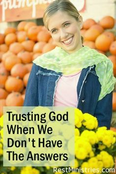We must continually practice trusting God even though we would prefer to have the answers and be able to trust in them. It is the ultimate way of