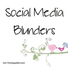 social media blunders with thishappymom.com