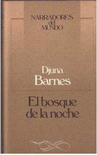 Djuna Barnes (1936) El bosque de la noche