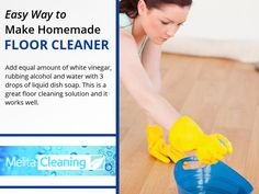 Easy Way to Make Homemade Floor Cleaner - Add equal amount of white vinegar, rubbing alcohol and water with 3 drops of liquid dish soap. This is a great floor cleaning solution and it works well. Homemade Floor Cleaners, Floor Cleaning, Rubbing Alcohol, White Vinegar, Cleaning Solutions, Cleaning Service, Equality, Work Hard, Effort