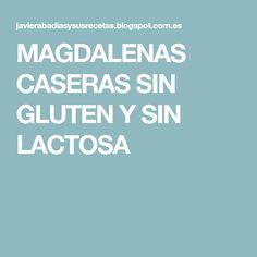 MAGDALENAS CASERAS SIN GLUTEN Y SIN LACTOSA