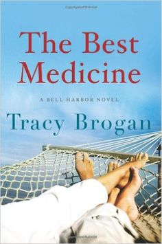 The Best Medicine: Tracy Brogan