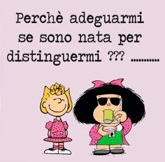 Cogito Ergo Sum, Italian Quotes, Aunty Acid, My Philosophy, Sarcasm Humor, Anti Stress, Illustrations And Posters, Betty Boop, Smiley