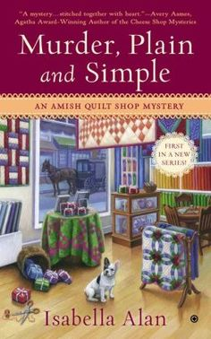 Amish Quilt Mysteries Series by Isabella Alan
