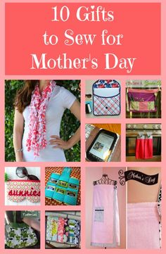 Behind the Seams Sewing: 10 Gifts to Sew for Mother's Day