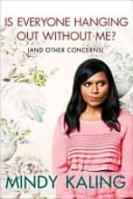 Mindy Kaling is perfectly quirky and funny