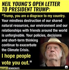 Truth And Lies, Our Environment, Neil Young, Take Back, Open Letter, Political Views, Natural Resources, Looking Forward To Seeing, Politics