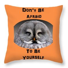 Be Yourself Throw Pillow by Judi Saunders