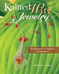 Knitted Wire Jewelry Techniques Projects Inspiration >>> Details can be found by clicking on the image.