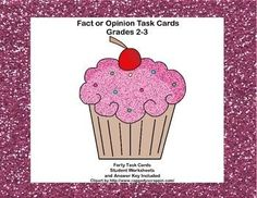 A fact is something that can be proven. An opinion is a feeling or belief about something and cannot be proven.  This forty task card cupcake themed collection gives a variety of examples and opportunities to read and decide and bulid this skill.  Student answer sheet and answer key are included.