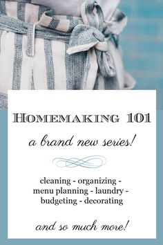 Homemaking 101: A New Series #homemaking #cleaning #budgeting #decorating #menuplanning #organizing Vintage Housewife, Weekly Cleaning, My Attitude, Slow Living, New Series, Decorating On A Budget, Menu Planning, Easy Projects, Homemaking