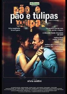 Programação de viagem - Filmes: Pão e Tulipas