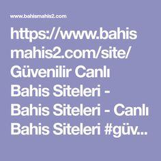 https://www.bahismahis2.com/site/   G�venilir Canli Bahis Siteleri - Bahis Siteleri - Canli Bahis Siteleri  #g�venilir #canli #bahis #siteleri