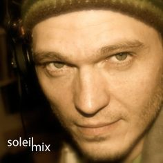 my definition of techno « Soleil – Mix