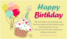 Happy Birthday The Lord Bless You And Keep You The Lord Make His