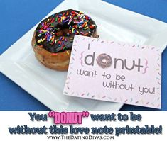 Being apart from your spouse is hard! Even it's it's just for a few days, so we've created a darling send-off for your main-squeeze! www.TheDatingDivas.com #donuts #freeprintable#longdistance