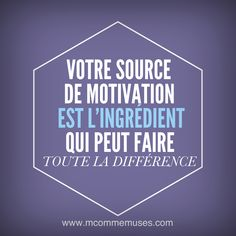 Your source of motivation is an ingredient which can make all the difference.