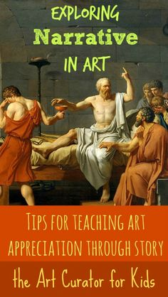 The Art Curator for Kids - Exploring Narrative in Art, Tips for Teaching Art Appreciation through Story You could even sneak in a literary trip to a local art museum High School Art, Middle School Art, Art Critique, Serpieri, Art History Lessons, Art Criticism, Arts Integration, Art Curriculum, Art Lessons Elementary