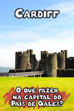 O que fazer e pontos turísticos de Carfiff: veja no mapa os 11 principais, mais visitados e melhores lugares para visitar na capital do País de Gales.