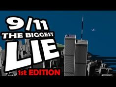 9/11: The BIGGEST LIE (Updated May 27 2013) HQ by James Easton