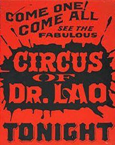 seven faces of dr.lao brilliant circus based fantasy film