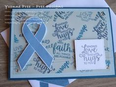 For this card I various blue inks to stamp the Vellum background and stamped the feature Ribbon of Courage as this is the color that represents Prostate Cancer.