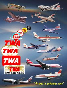 It was a fabulous ride - poster - TWA - Trans World Airlines I worked for TWA for over 5 years when we were 'sold' to American ...I miss it