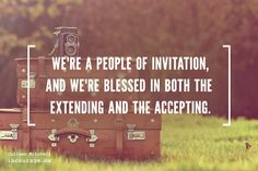 My husband recently commented that I need to be more careful about who I invite to visit us.I have this habit of telling everyone ...