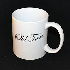 Mug  Old Fart by AmojoDesigns on Etsy