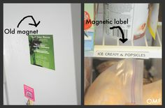 Recycle your old magnets into labels! Then, you're organized, too!