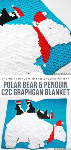 How to Crochet Polar Bear & Penguin Graphgan Blanket Baby Afghan Crochet, Baby Afghans, Crochet For Kids, Free Crochet, C2c Crochet, Crochet Santa Hat, Corner To Corner Crochet, Winter Blankets, Christmas Crochet Patterns