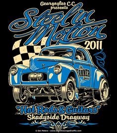 """Steel in Motion 2011"" - T-shirt artwork chest #drag #racing #Willys #gasser #coupe #vintage #Tshirt #artwork"