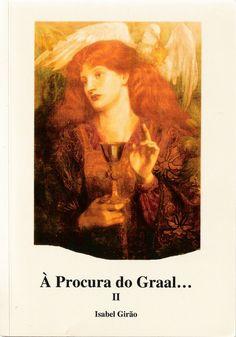 Obra autografada pela autora Isabel Girão:  À Procura do Graal II | de Isabel Girão  http://www.livrariaseverense.pt/index.php?route=product/product&product_id=2844